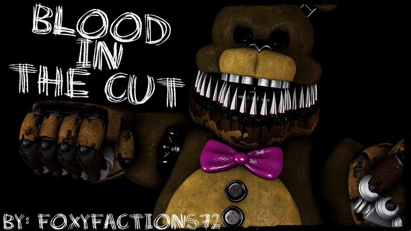 [FNaFSONGSFM] Blood In The Cut [FLASHING LIGHTS]