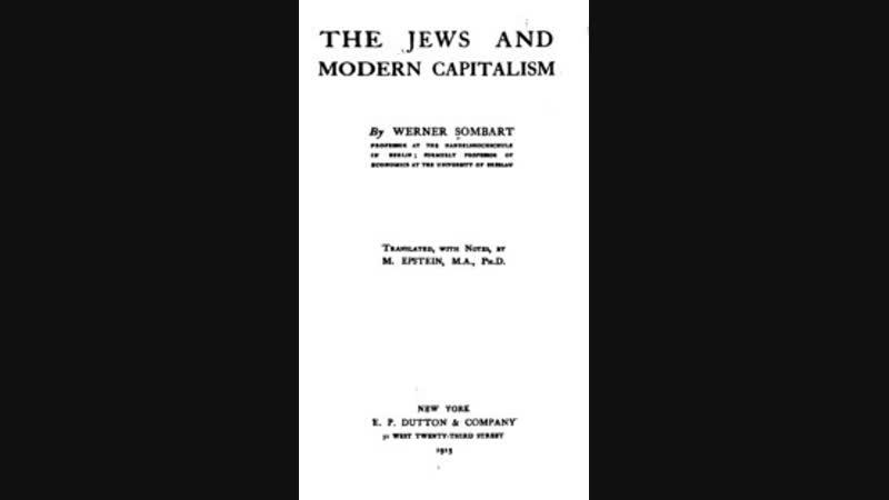 The Jews Modern Capitalism , Werner Sombart