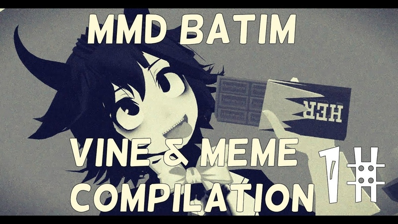 BATIM Vine and MEME compilation 1【MMD】