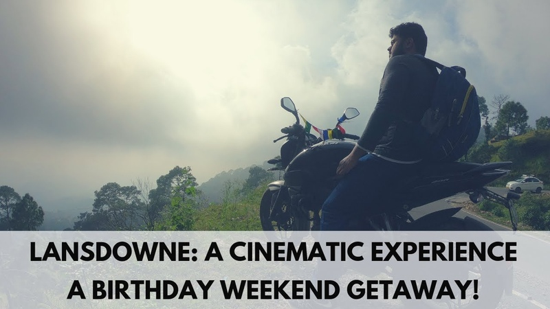 Lansdowne: A Cinematic Experience! A Quick Weekend Getaway from Delhi!