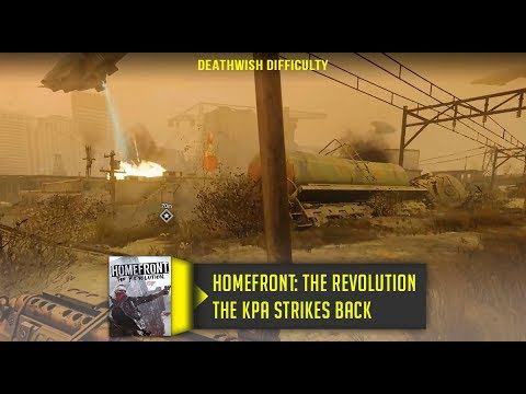 Homefront The Revolution The KPA Strikes Back Walkthrough No Commentary Deathwish Difficulty
