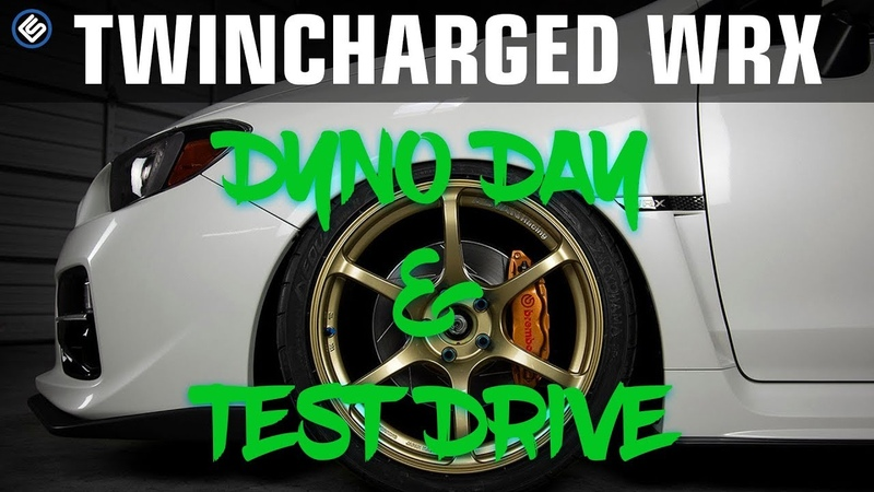 Twincharged WRXEpisode 8 - Dyno Day, Test Drive, and Rick Fails