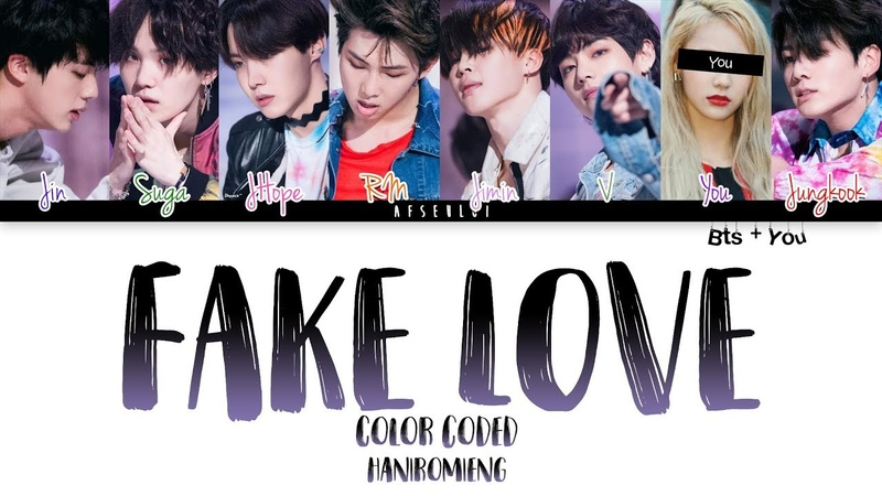 BTS You (8 Members) Sing 'FAKE LOVE' [Color Coded Han|Rom|Eng]