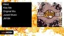 Alexz - Kiss Me (Original Mix)