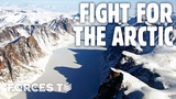 Will The Arctic Circle Become A New Frontline NEW BATTLEFIELDS Forces TV