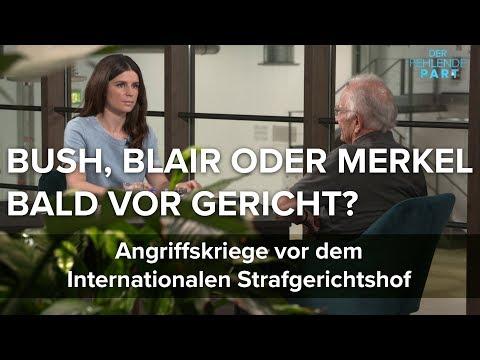 Bush, Blair oder Merkel bald vor Gericht Den Haag kann künftig gegen Angriffskriege klagen