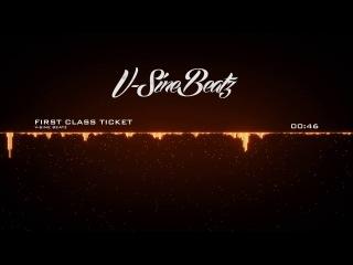 V-Sine Beatz - First Class Ticket (Rick Ross x Birdman Type Beat)
