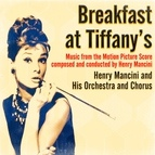 Henry Mancini альбом Breakfast at Tiffany's (Music from the Motion Picture Score)