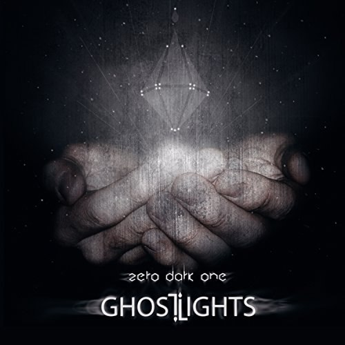 Ghost Lights - Zero Dark Ones (2015)
