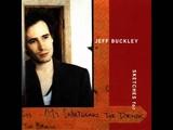 Jeff Buckley - Opened Once (320 kbps)