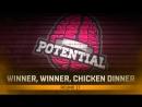 Winner Winner Chicken Dinner for Huge Potential