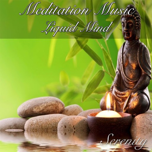 Serenity альбом Meditation Music Liquid Mind