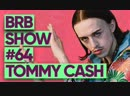 Tommy Cash | Big Russian Boss Show