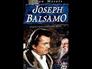Жозеф Бальзамо 1 Приключения Жан Маре Экранизация романа Александра Дюма.
