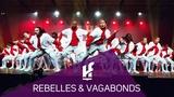 REBELLES &amp VAGABONDS Hit The Floor L