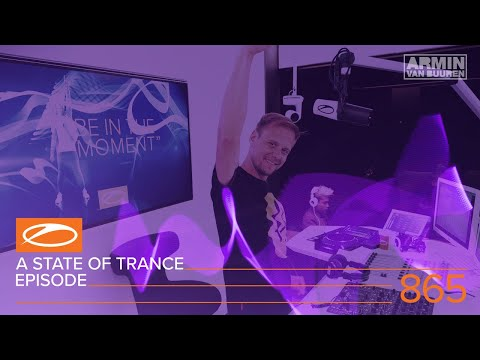 Armin van Buuren - A State Of Trance Episode 865