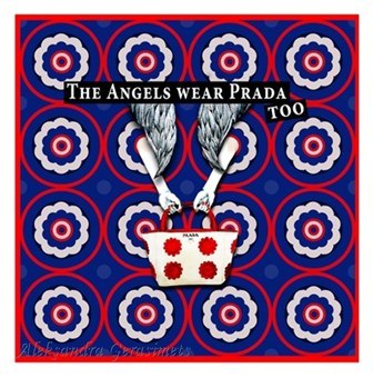 The Angels wear Prada too