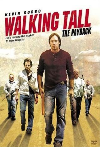 Ver Walking Tall: The Payback (2007) Online