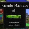Pasante Mastrado of Minecraft