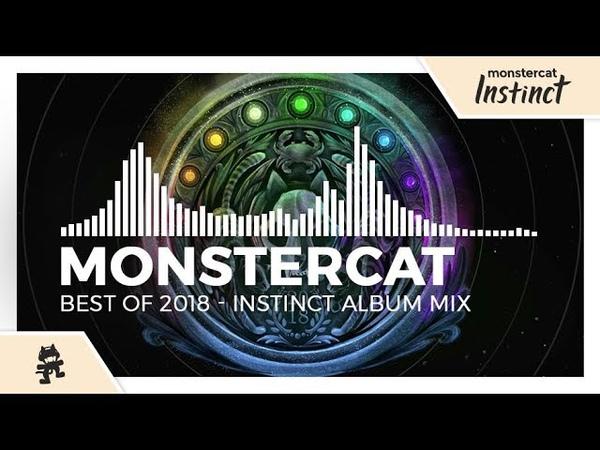 Monstercat - Best of 2018 (Instinct Album Mix)