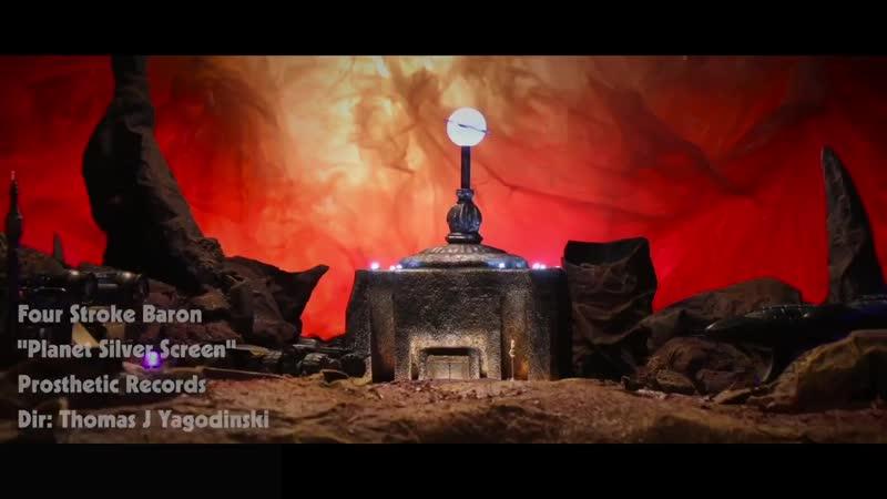 Four Stroke Baron - Planet Silver Screen [Official Video] (nelaskoviy_pub)