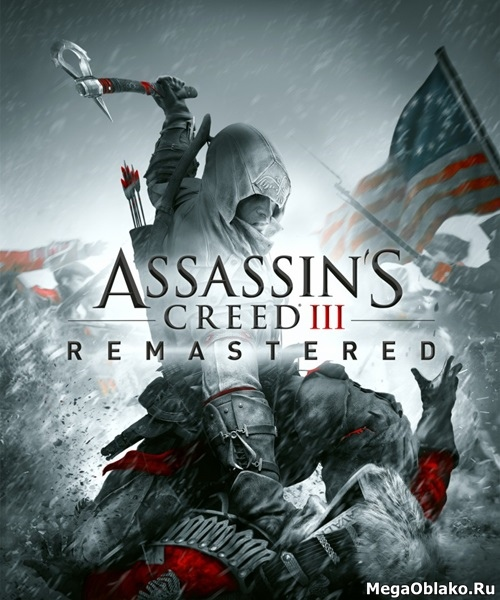 Assassin's Creed III Remastered (2019/RUS/ENG/MULTi/RePack от xatab)