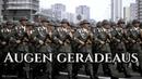 Augen geradeaus ✠ [German soldier song][ english translation]