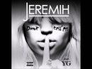 Jeremih Feat. YG - Don't Tell 'Em - New 2014 - [With Lyrics] - [HD]