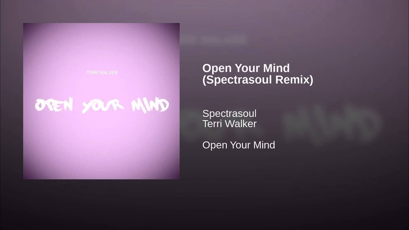 Open Your Mind (Spectrasoul Remix)