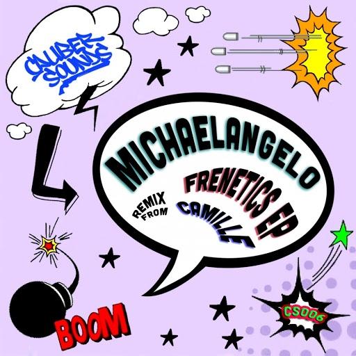 Michaelangelo альбом Frenetics