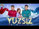 Yuzsiz | Юзсиз (узбек фильм)
