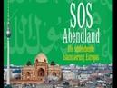 SOS Abendland - Die Islamisierung Europas