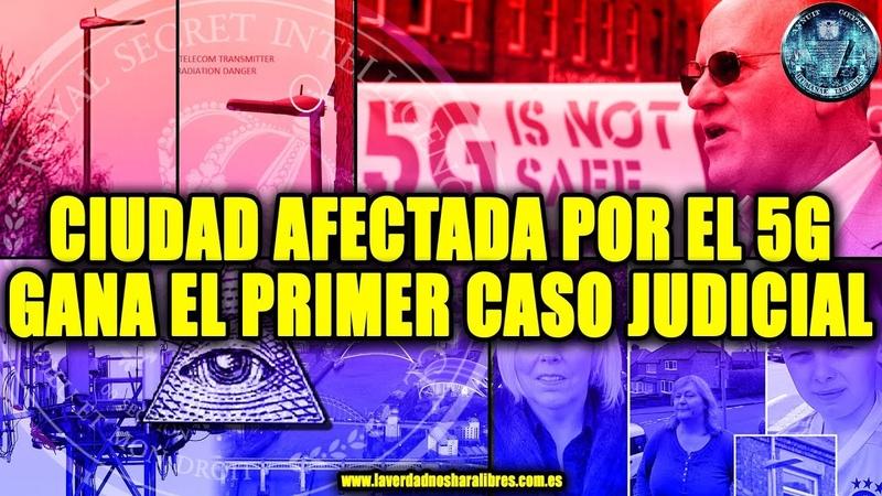 CIUDAD AFECTADA POR EL 5G GANA EL PRIMER CASO JUDICIAL