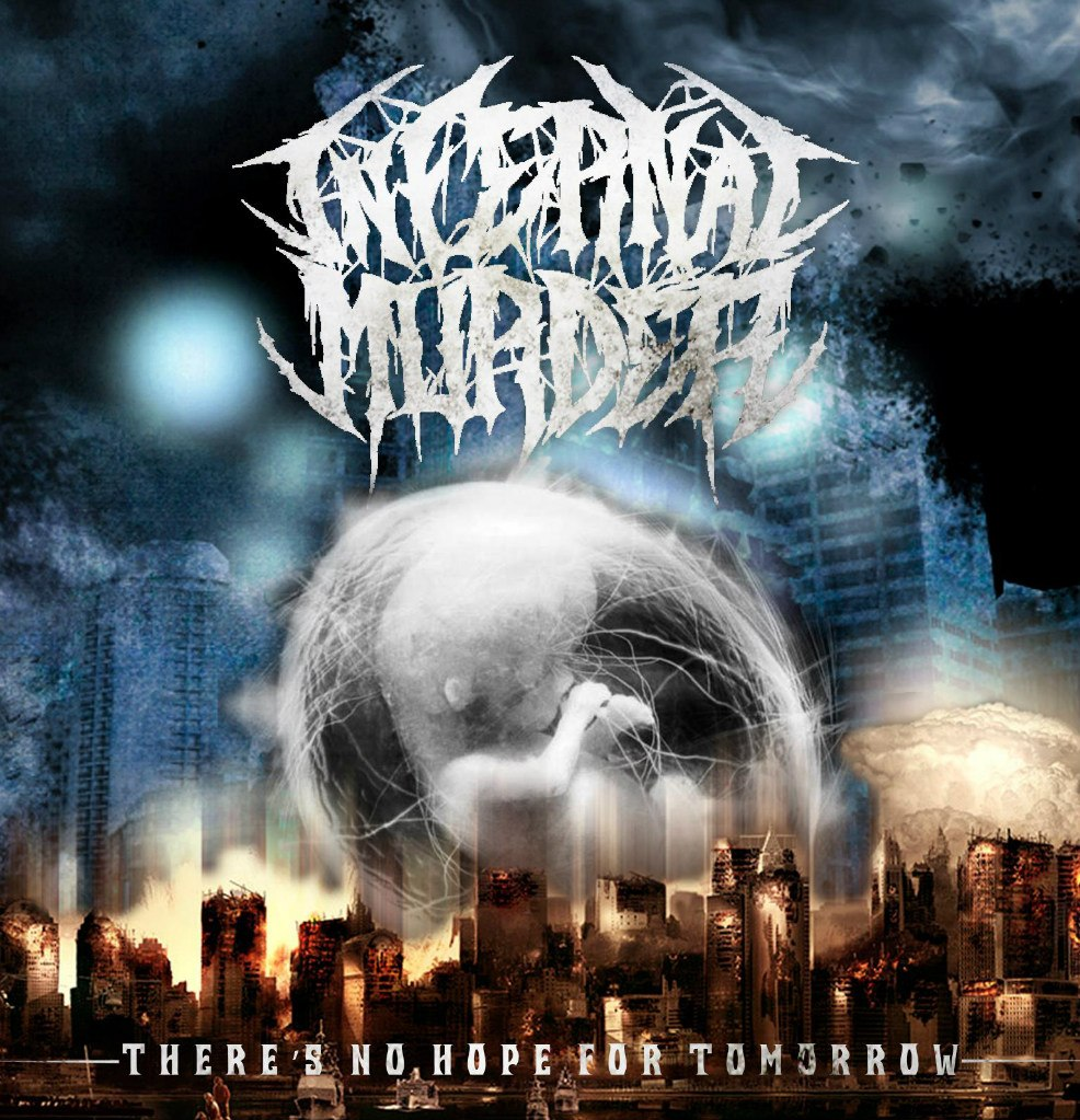 Infernal Murder - There's No Hope For Tomorrow [EP] (2012)