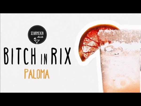 Paloma Bitch In Rix DJ Mix