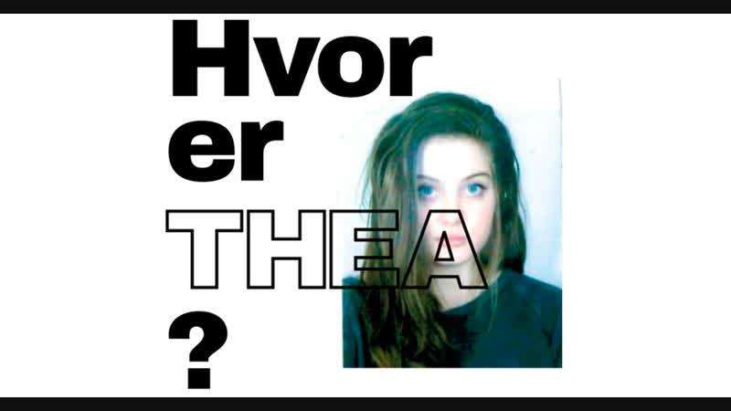 Hvor er Thea? / Где Теа? (Часть 47, рус. суб)