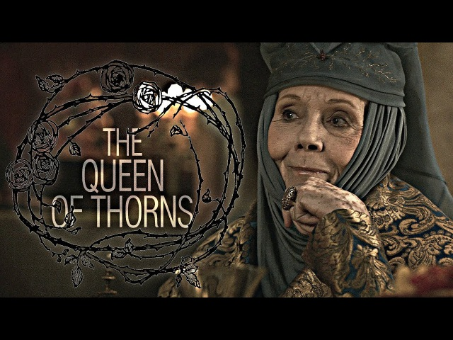 GoT Olenna Tyrell The Queen of Thorns
