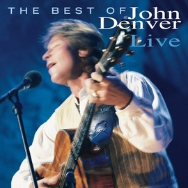 John Denver альбом The Best Of John Denver Live