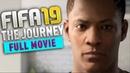 FIFA 19 The Journey 3 Полный Фильм