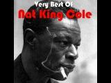 Nat King Cole - Very Best of (AudioSonic Music) Full Album