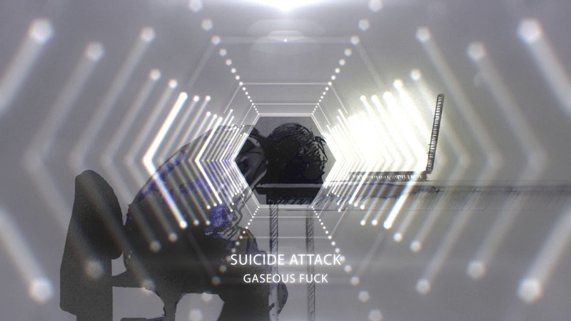 Gaseous Fuck - Suicide Attack
