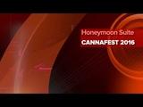 CANNAFEST 2016 Honeymoon Suite - by CANNAFEST TV