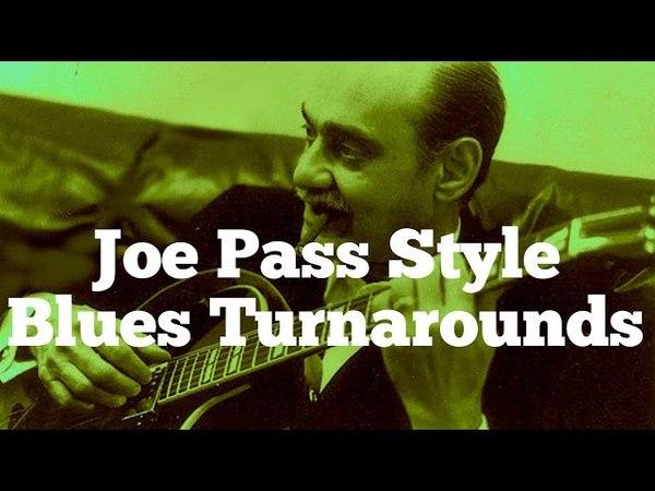 Joe Pass Style Blues Turnarounds - 10 Killer Finger Style Licks!