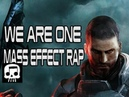 MASS EFFECT RAP - We Are One by JT Music
