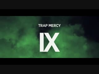 TRAP MERCY 9 HOT 2018 ft. Weeknd, RL Grime, Skrillex, Young MA, 21 Savage, Dj Snake, Migos