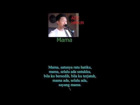 BRUNEI Top Singer- AZIZ HARUN- Mama [Lyric]