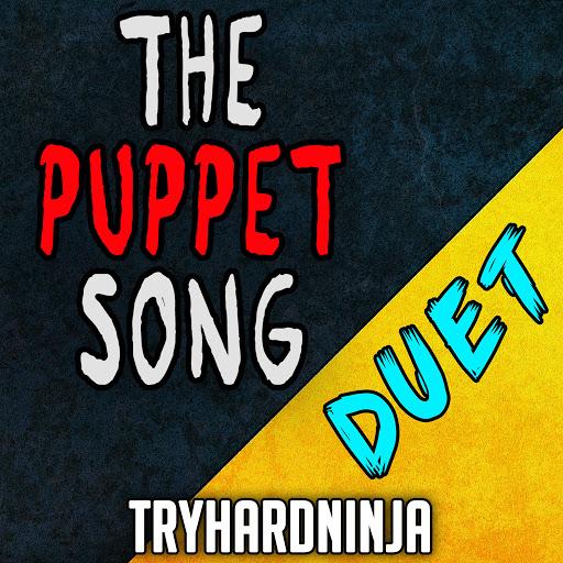 TryHardNinja альбом The Puppet Song (feat. Sailorurlove) [Duet]