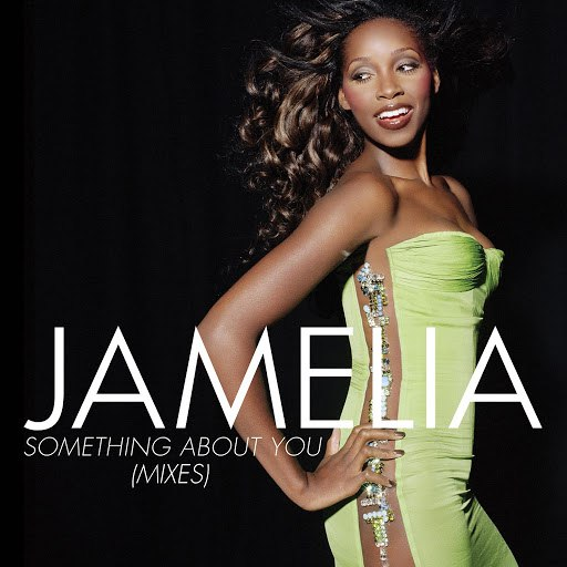Jamelia альбом Something About You (Mixes)