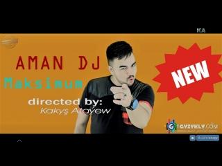 Aman Dj - Maksimum (Official HD Clip) 2018