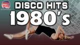 Disco Hits Nonstop 1980s Disco Legends - Greatest Disco Dance 80s - Best Dance Music New 2018